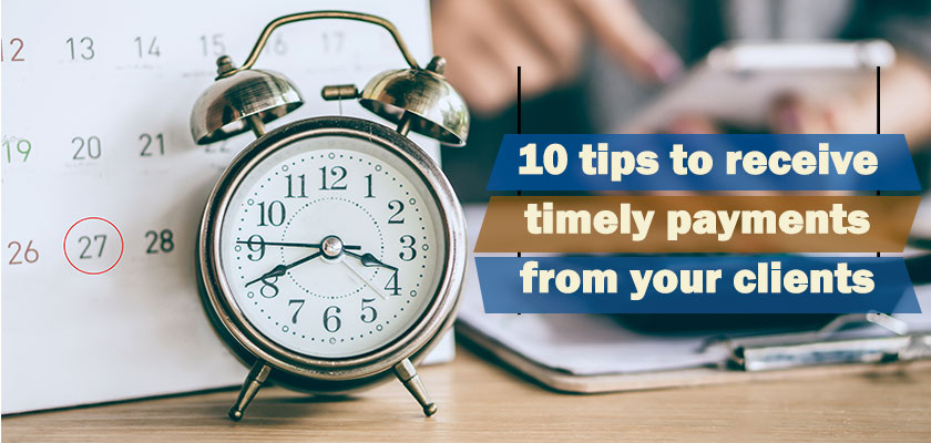 Tips to Receive Timely Payments from Clients